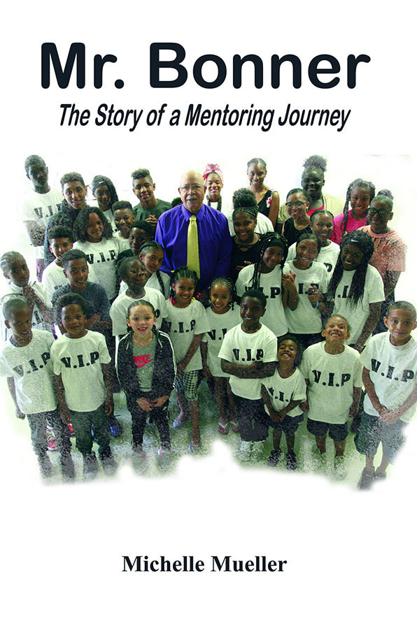 Mr. Bonner - The Story of a Mentoring Journey